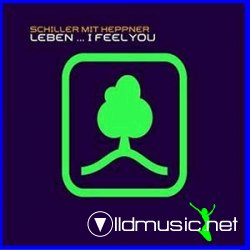 Schiller Feat. Heppner - I Feel You (2008) - Mixes