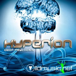 Hyperion - Drop Psychosis (2008)