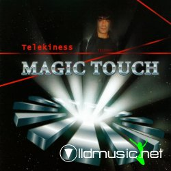 Telekiness - Magic Touch (2008)