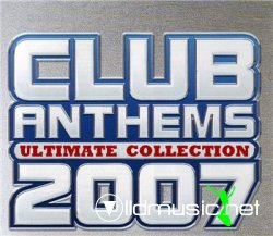 Club Anthems Ultimate Collection(2007)