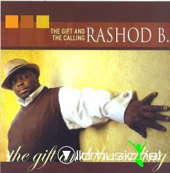 Rashod B-The Gift and the Calling