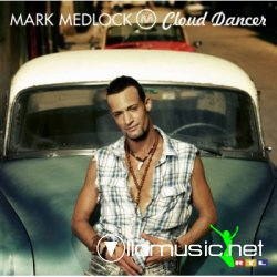 Mark Medlock - Cloud Dancer 2008
