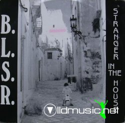 B.L.S.R. - Stranger In The House - 12'' - 1989