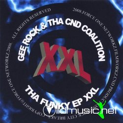 Gee Rock And Tha CND Coalition - Tha Funky EP XXL