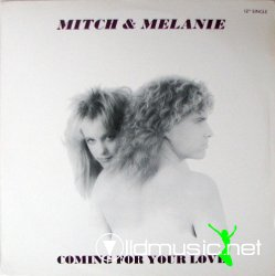 Mitch & Melanie - Comin' For Your Love (Extended Version 1988 )