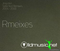 Jimpster - Selected Remixes (2004-2008)