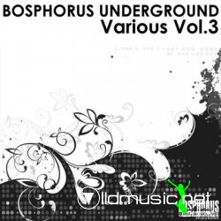 Bosphorus Underground Various Vol 3