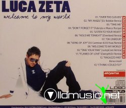 Luca Zeta - Welcome to my world - 2008
