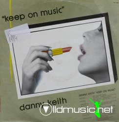 Danny Keith - Keep On Music 12