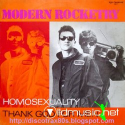 MODERN ROCKETRY - Homosexuality (12 Inch.) (1985)