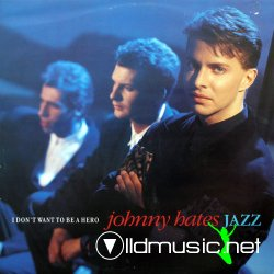 Johnny Hates Jazz - I Don't Want To Be A Hero (Maxi Vinyl) - 1987