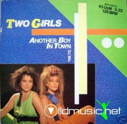 Two Girls - Another Boy In Town 12