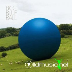 Big Blue Ball - Peter Gabriel & Friends (2008)