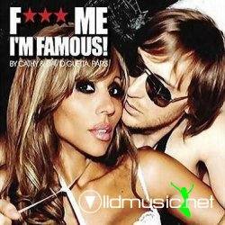 F**k Me I'm Famous! 8 (by Cathy & David Guetta) (2008)