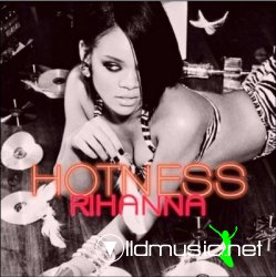 Rihanna - Hotness (2008) [Retail][Grouprip]
