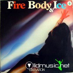 Fire Body & Ice - Liberation (Vinyl) 1983