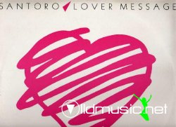 Santoro - Lover Message (Vinyl) 12