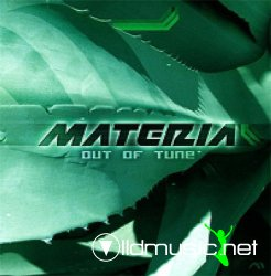 Materia - Out Of Tune 2008