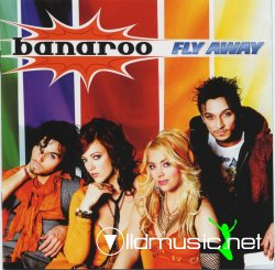 Banaroo - Fly away (2007)