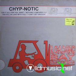 Chyp-Notic - Nothing Compares To You (Remixes)