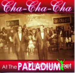 VA - Chachacha at the Palladium