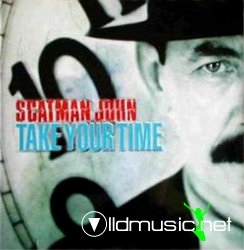 Scatman John - Take Your Time - 1999