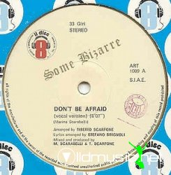 Some Bizarre - Don't Be Afraid 12