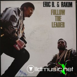 Eric B. & Rakim - Follow The Leader (Gene Carbonell Mixes)