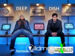 Deep Dish - Remixes Vol. 3