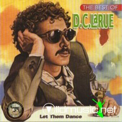 D.C. Larue - Let Them Dance: The Best of D.C. Larue