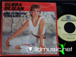 DEBRA DEJEAN - ARE YOU LOVIN SOMEBODY (12
