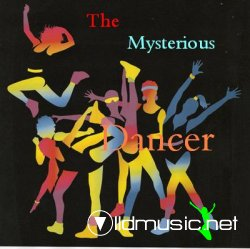 07 - DMP - The Mysterious Dancer / May 2007