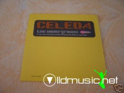 Celeda - The underground.WWW.OLLDMUSIC.NET(all remixes)