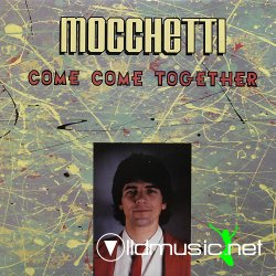 Mocchetti* - Come Come Together 12