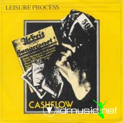 Leisure Process - Cashflow  - Maxi Vinyl - 1983