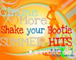 Gimme More (Shake Your Bootie) Summer Hits VOL.1 (2008)