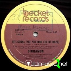 Sinnamon - He's Gonna Take You Home (To His House) (1982)