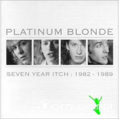 Platinum_Blonde_-_Seven_Year_Itch_80's_(Album+Covers_-_EAC_Lame_320k mp3)