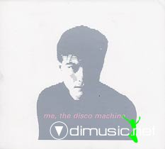 Antonelli Electr. - Me, The Disco Machine (1999)