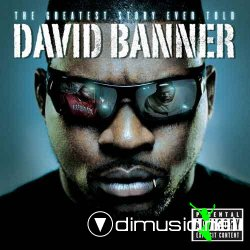David Banner - The Greatest Story Ever Told (2008)