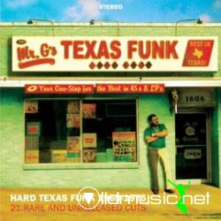 Texas Funk: Hard Texas Funk 1968-1975/21 Rare & Unreleased Cuts
