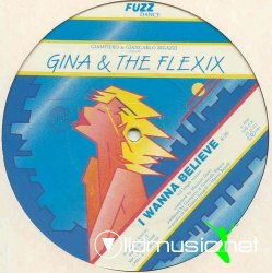 Gina & The Flexix - I Wanna Believe 12