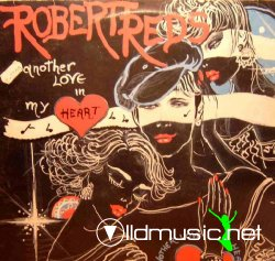 Robert Reds - Another Love In My Heart 12