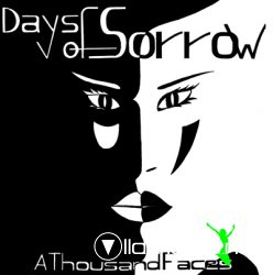 Days Of Sorrow - A Thousand Faces 12
