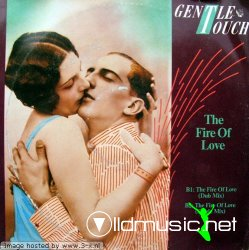 Gentle Touch - - The Fire Of Love 12