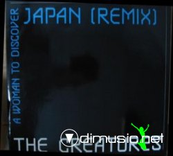 The Creatures - Japan (Remix)12
