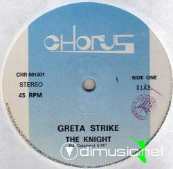 Greta Strike - The Knight / My Lonely Time 12