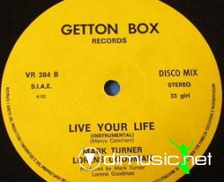 "MARK TURNER & LORENS GOODMAN ''Live Your Life'' 12"" Maxi [Rare]"