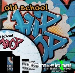 VA - Old School Hip - Hop (2008)