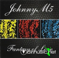 JohnnyM5 - Fantasy Of Love